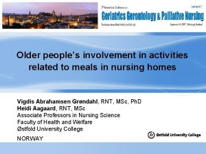 Older peoples involvement in activities related to meals