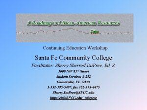 Continuing Education Workshop Santa Fe Community College Facilitator