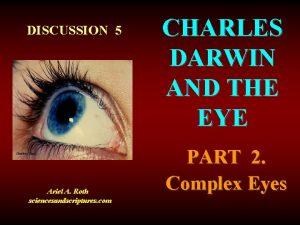 DISCUSSION 5 Courtesy Corel Ariel A Roth sciencesandscriptures