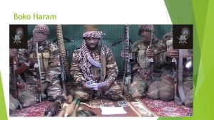 Boko Haram Foundation and Ideology Islamist terrorist movement