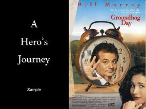 A Heros Journey Sample Phil Connors Bill Murray