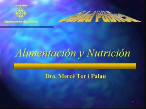 Alimentacin y Nutricin Dra Merc Tor i Palau