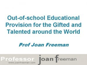 Outofschool Educational Provision for the Gifted and Talented