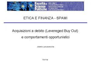 ETICA E FINANZA SPAMI Acquisizioni a debito Levereged