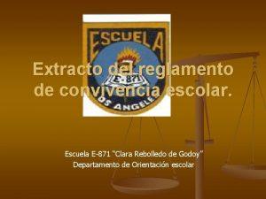 Extracto del reglamento de convivencia escolar Escuela E871