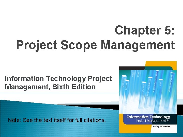 Chapter 5 Project Scope Management Information Technology Project
