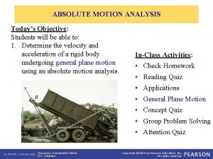 ABSOLUTE MOTION ANALYSIS Todays Objective Students will be
