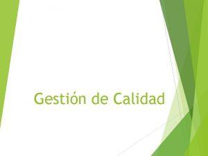 Gestin de Calidad INDICE 1 POLITICA DE CALIDAD