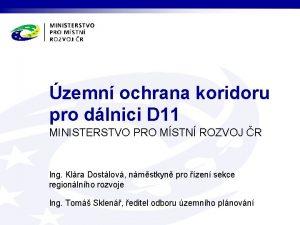zemn ochrana koridoru pro dlnici D 11 MINISTERSTVO