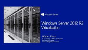 Walter Pitrof Sr Technology Solution Professional Microsoft Switzerland