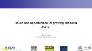 Issues and opportunities for growing impact in Africa