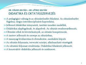 DR FLDES ZOLTN DR LTRAY ZOLTN DIDAKTIKA S