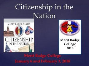 Citizenship in the Nation Merit Badge College 2018