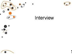 Interview Typy rozhovor strukturovan semistrukturovan nestrukturovan vod interview