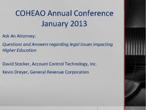 COHEAO Annual Conference January 2013 Ask An Attorney