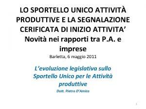 LO SPORTELLO UNICO ATTIVIT PRODUTTIVE E LA SEGNALAZIONE