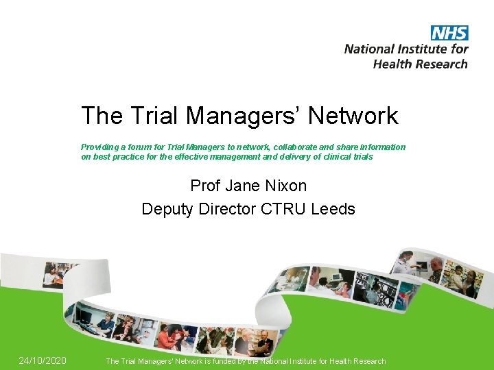 The Trial Managers Network Providing a forum for