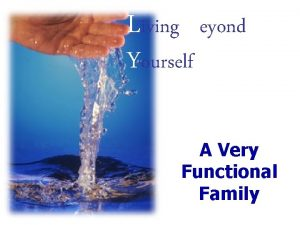 Living Beyond Yourself A Very Functional Family Duct