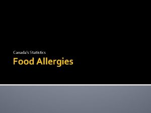 Canadas Statistics Food Allergies Introduction Food allergies among