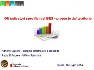 Gli indicatori specifici del BES proposte dal territorio