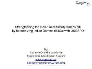 Strengthening the Indian accessibility framework by harmonizing Indian