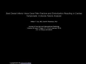 Bard Denali Inferior Vena Cava Filter Fracture and