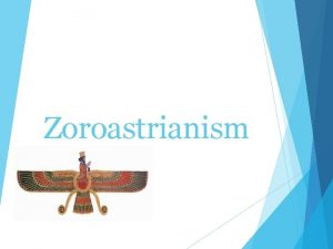 Zoroastrianism Origins Began in Azerbaijan Iran Founded in