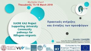 Multiplier Event Thessaloniki 15 18 March 2018 SUCRE