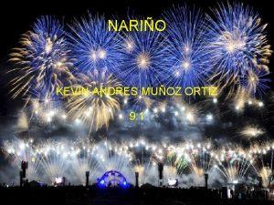 NARIO KEVIN ANDRES MUOZ ORTIZ 9 1 Ubicacin