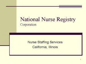 National Nurse Registry Corporation Nurse Staffing Services California