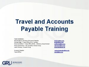 Travel and Accounts Payable Training TEAM MEMBERS Donna