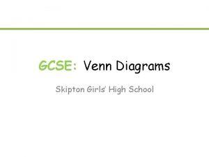 GCSE Venn Diagrams Skipton Girls High School Venn