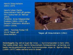 Henrik Straumsheim 1893 1975 Henrik Johan Martin Straumsheim