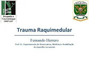 Trauma Raquimedular Fernando Herrero Prof Dr Departamento de