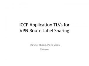 ICCP Application TLVs for VPN Route Label Sharing