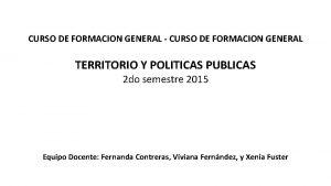 CURSO DE FORMACION GENERAL CURSO DE FORMACION GENERAL