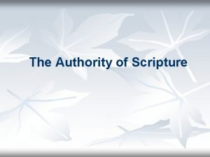 The Authority of Scripture Authority Five Primary Views