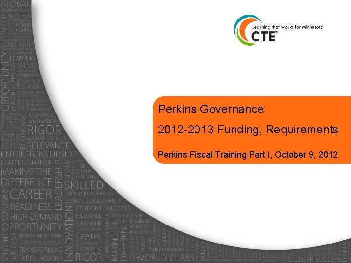 Perkins Governance 2012 2013 Funding Requirements Perkins Fiscal