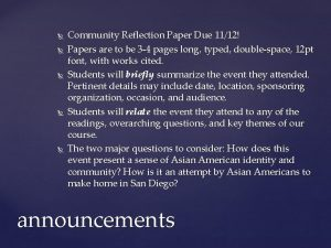 Community Reflection Paper Due 1112 Papers are to