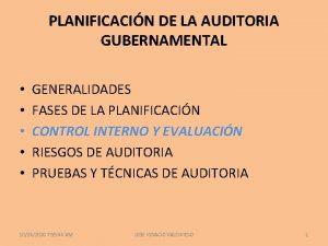 PLANIFICACIN DE LA AUDITORIA GUBERNAMENTAL GENERALIDADES FASES DE