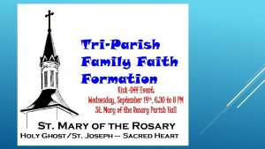 FAMILY FAITH FORMATION 2015 2016 What went well