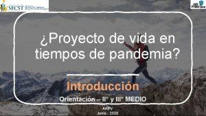 Proyecto de vida en tiempos de pandemia Introduccin
