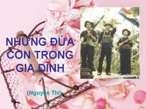 NHNG A CON TRONG GIA NH Nguyn Thi