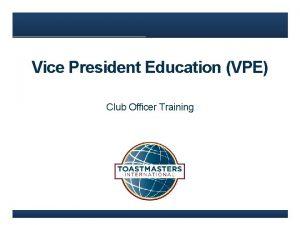 Vice President Education VPE Club Officer Training Agenda