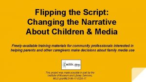 Flipping the Script Changing the Narrative About Children