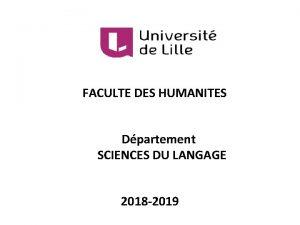 FACULTE DES HUMANITES Dpartement SCIENCES DU LANGAGE 2018