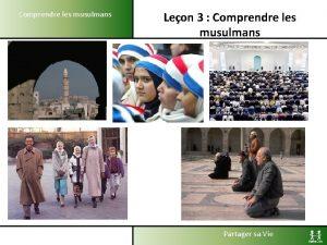 Comprendre les musulmans Leon 3 Comprendre les musulmans