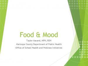 Food Mood Taylor Aasand MPH RDN Maricopa County