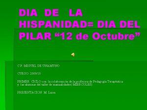 DIA DE LA HISPANIDAD DIA DEL PILAR 12
