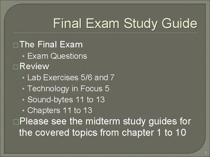 Final Exam Study Guide The Final Exam Exam